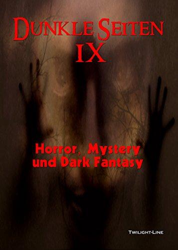 Dunkle Seiten II: Horror, Mystery und Dark Fantasy (German Edition)
