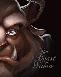 Beast Within, The: A Tale of Beauty's Prince (Villains Book 2) by [Valentino, Serena]