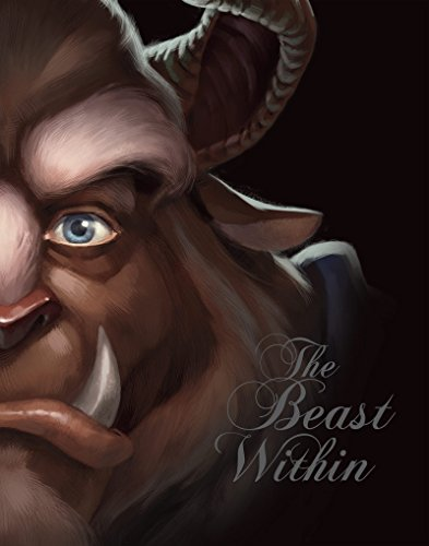 Beast Within, The: A Tale of Beauty's Prince (Meg Disney)