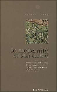 La modernité et son autre par Robert Sayre