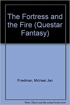 The Fortress and the Fire (Vidar Trilogy #3) by Michael Jan Friedman (1988-04-03)