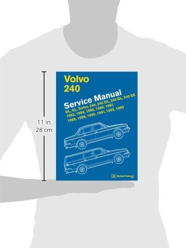 volvo 240 service manual 1983 1984 1985 1986 1987 1988 1989 rh amazon com 2002 Volvo DL 1992 Volvo Wagon White