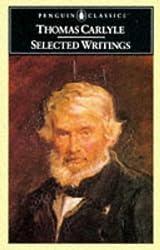 Carlyle: Selected Writings (Penguin Classics)