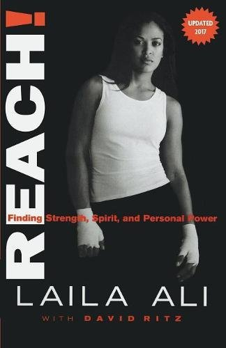 Reach! Finding Strength, Spirit and Personal Power [Ali, Laila] (Tapa Blanda)