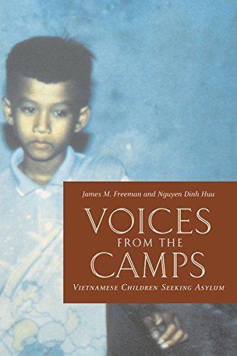 Voices from the Camps: Vietnamese Children Seeking Asylum (Donald R. Ellegood International Publications)