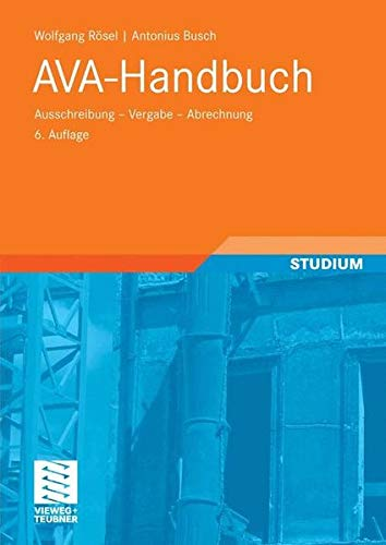 AVA-Handbuch Taschenbuch – November 2007 Wolfgang Rösel Antonius Busch Vieweg+Teubner Verlag 3834803480