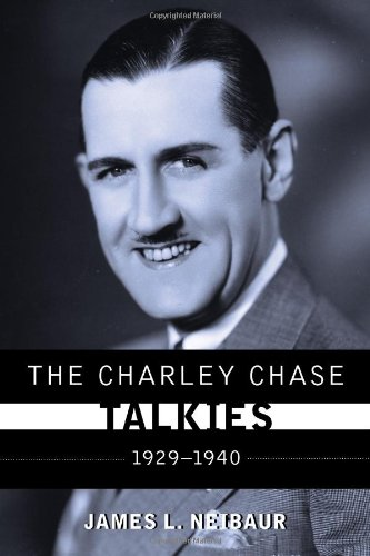 The Charley Chase Talkies: 1929-1940