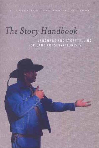 The Story Handbook: A Primer on Language and Storytelling for Land Conservationists by Brand: Trust for Public Land