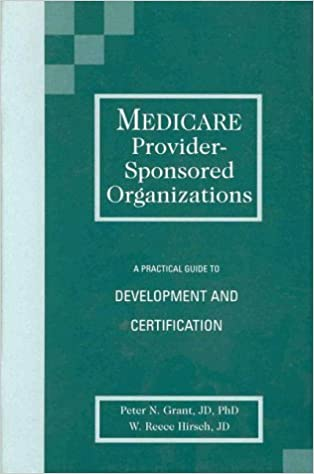 Medicare Provider-Sponsored Organizations: A Practical Guide to ...