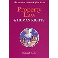 Property Law and Human Rights (Blackstone's Human Rights Series) by Deborah Rook LLB LLM (2001-06-01)