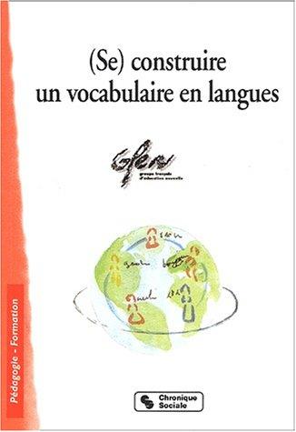 (Se) construire un vocabulaire en langues Secteur GFEN