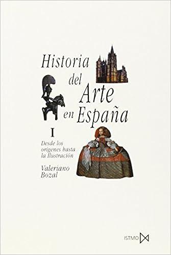 Historia del Arte en España I: 17 (Fundamentos): Amazon.es: Bozal, Valeriano: Libros