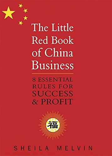 The Little Red Book of China Business pdf epub