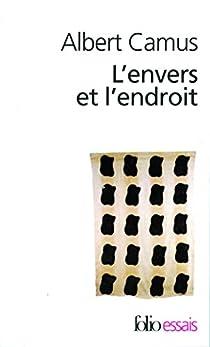 L'Envers et l'Endroit par Camus