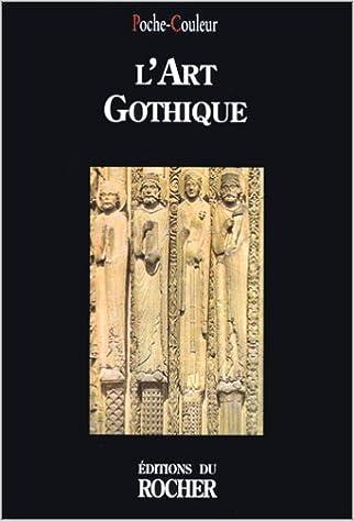 En ligne téléchargement gratuit L'art gothique epub pdf