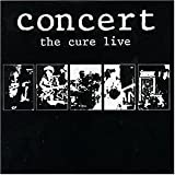 The Cure: Concert-The Cure Live (Audio CD)