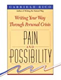 Pain and Possibility, Gabriele L. Rico, 087477571X