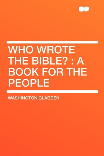 Download Who Wrote the Bible?: a Book for the People PDF