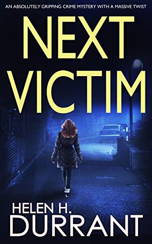 Next Victim Di Mathew Brindle Book 3 By Helen H Durrant