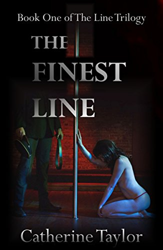 The Finest Line (The Line Trilogy Book 1)