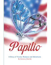 Papilio: A Diary of Travels, Romance and Adventures