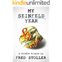 My Seinfeld Year (Kindle Single)