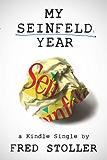 My Seinfeld Year (Kindle Single)