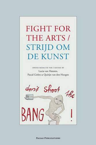 Strijd Voor De Kunst / Fight for the Arts: Amazon.es: Lucia ...