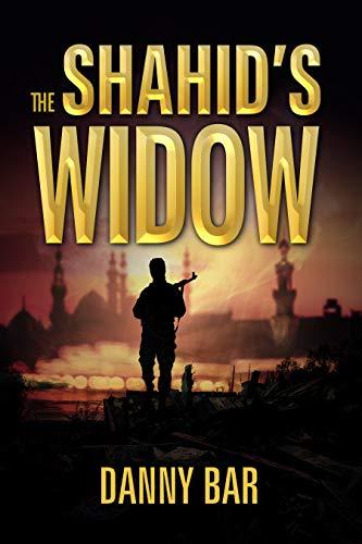 The Shahid's Widow by Danny Bar ebook deal