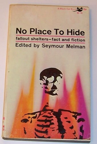 Image for No Place to Hide, Fact and Fiction About Fallout Shelters