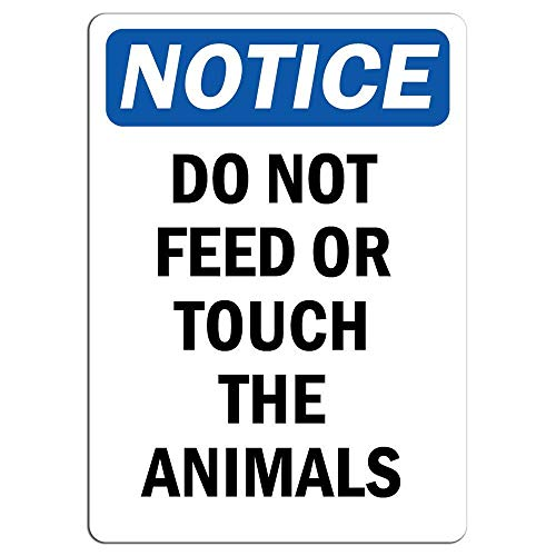 - Signs Animal Notice Do Not Feed Or Touch The Animals Sign Store Sign Metal Sign Warning Saftey Sign Pre Drilled Holes for Easy Mounting Yard Small If Decor Fed Door Vintage Don T Tin Dont Them Funny