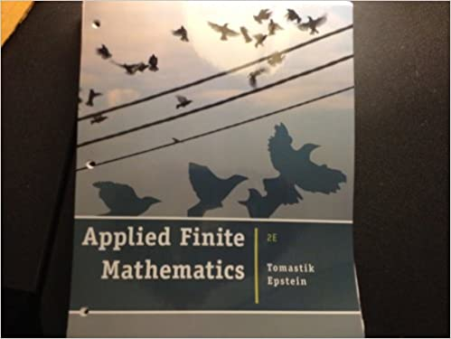 Applied Finite Mathematics - Second Edition [Loose Leaf]
