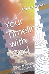 Your Timeline with God: Devotions Guided towards Memoir writing Paperback