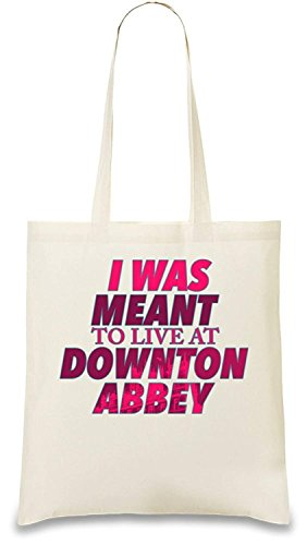 Downton Abbey Shopping Bag (I Was Meant To Live At Downton Abbey Custom Printed Tote Bag Re-Usable & Stylish Handbag Shoulder)