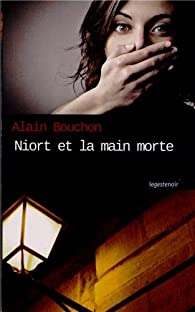 Niort et la main morte par Alain Bouchon