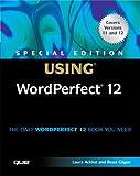 Using WordPerfect 12, Laura Acklen and Read Gilgen, 0789732432