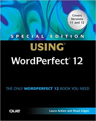Amazon special edition using wordperfect 12 0029236732431 amazon special edition using wordperfect 12 0029236732431 laura acklen read gilgen books freerunsca Image collections