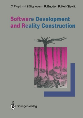Software Development and Reality Construction