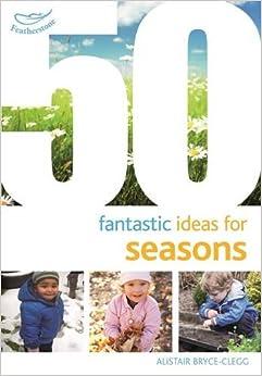 50 Fantastic Ideas for Seasons