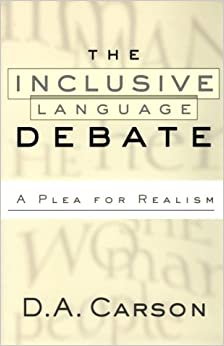 The Inclusive-Language Debate: A Plea for Realism
