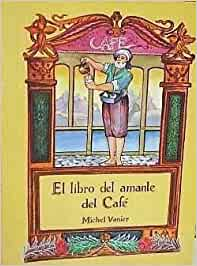 El Libro Del Amante Del Cafe: Amazon.es: Vanier, Michel