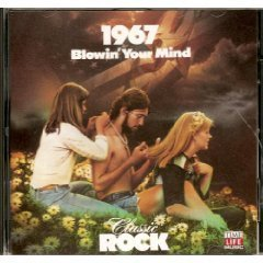 Classic Rock: 1967: Blowin' Your Mind