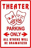 THEATER PARKING stage show actor play sign