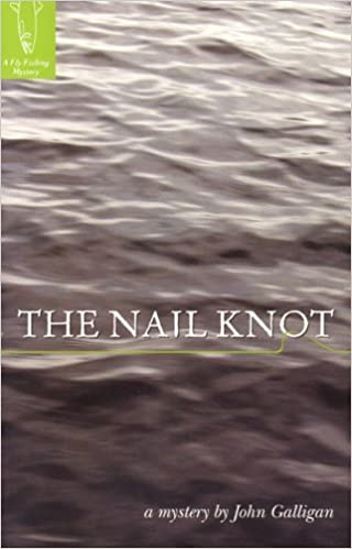 Ipod download books The Nail Knot (Fly Fishing Mysteries) en français PDF RTF DJVU