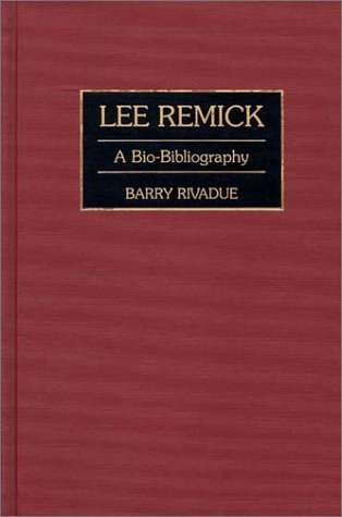 Lee Remick: A Bio-Bibliography (Bio-Bibliographies in the Performing Arts) by Brand: Greenwood