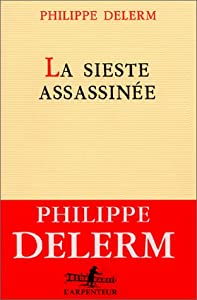 """Afficher """"La sieste assassinée"""""""