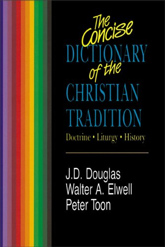 Concise Dictionary of Christian Tradition, The