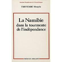 Namibie Dans La Tourmente De L'Independance
