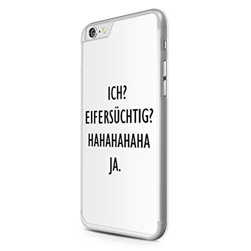 iPhone 6 Plus & 6S Plus Hülle - Ich? Eifersüchtig? Hahaha Ja. - Hardcase Cover Case Schale Fun Spruch Wtizg Zitat Liebe