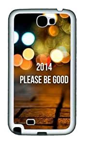 2014 Please Be Good Personalized Samsung Galaxy Note 2/ Note II/ N7100 Case and Cover - TPU - Black